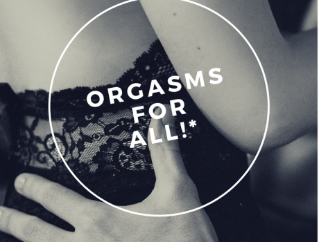 Do orgasms really matter to men? The pros and cons of orgasm training.